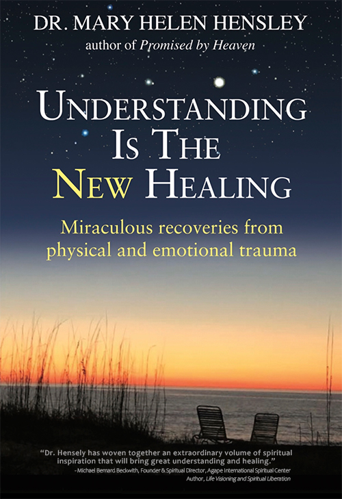 Understanding is the New Healing Mary Helen Hensley-1
